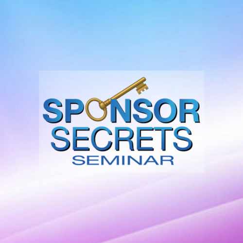 Sponsor Secrets Seminar