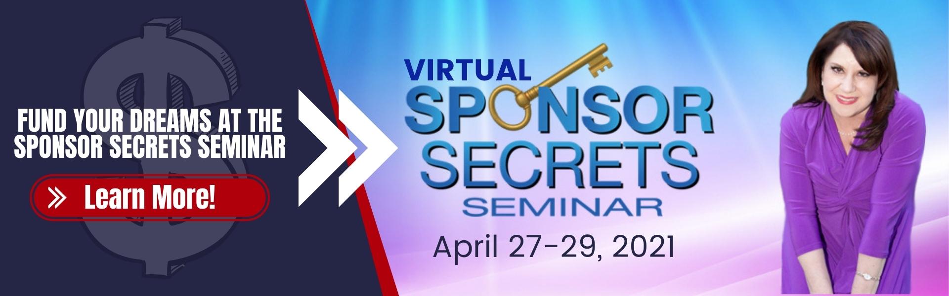 Virtual Sponsor Secrets Seminar - April 27-29, 2021